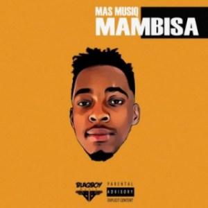 Mas Musiq - Ngizomlobola ft. Mlindo The Vocalist & Tallarsetee